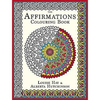 Les Affirmations colorier par Louise Hay - Alberta Hutchinson-