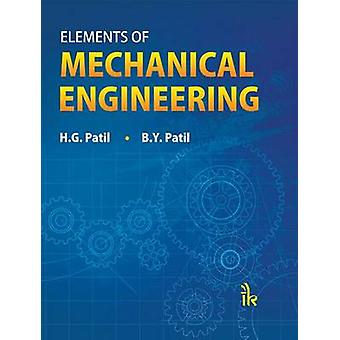 Elements of Mechanical Engineering by H. G. Patil - B. Y. Patil - 978