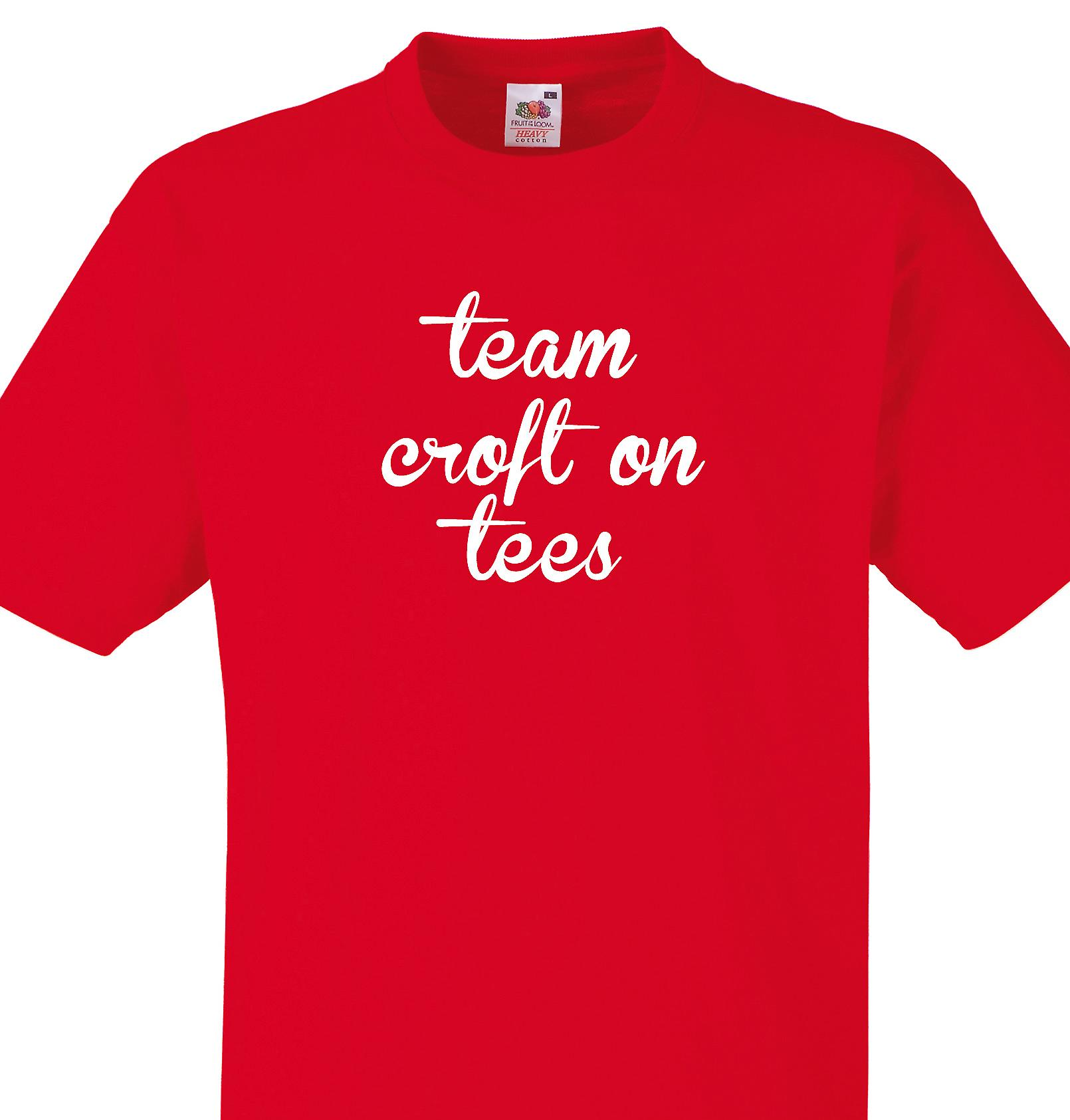 Team Croft on tees Red T shirt