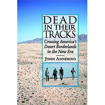 Döda i sina spår: korsning America's Desert Borderlands i den nya eran