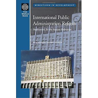 Réforme de l'Administration publique internationale: Implications pour la Fédération de Russie