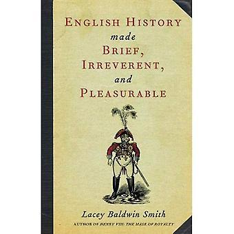 Engelsk historia kort, vanvördiga och lustfyllt