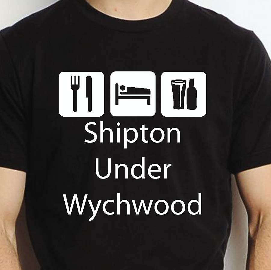 Eat Sleep Drink Shiptonunderwychwood Black Hand Printed T shirt Shiptonunderwychwood Town