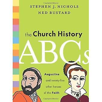 O ABC da história da igreja: Agostinho e 25 outros heróis da fé