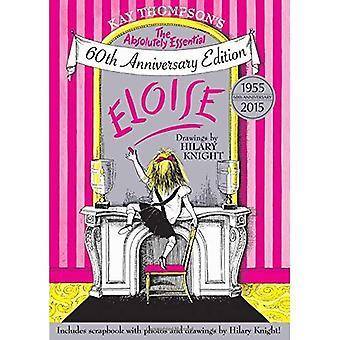 Eloise: Den absolut nödvändigt 60 Anniversary Edition