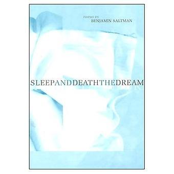 Sleep and Death the Dream