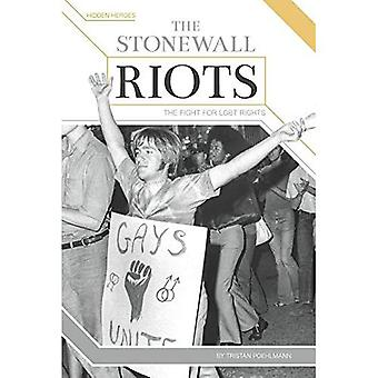 The Stonewall Riots: The Fight for LGBT Rights (Hidden Heroes)