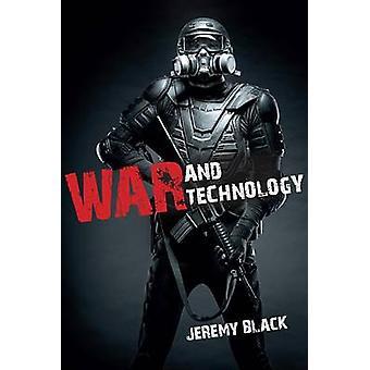 War and Technology by Black & Jeremy M.