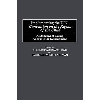 Uitvoering van het VN-Verdrag inzake de rechten van het kind een levensstandaard die voldoende is voor ontwikkeling door Andrews & Arlene Bowers