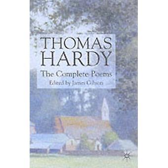 Thomas Hardy die kompletten Gedichte von Gibson & James