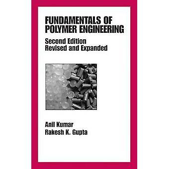 Grundlagen der Polymer Engineering überarbeitet und erweitert von Petchers & Neil K.