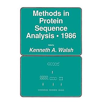 Methods in Protein Sequence Analysis  1986 by Walsh & Kenneth A.