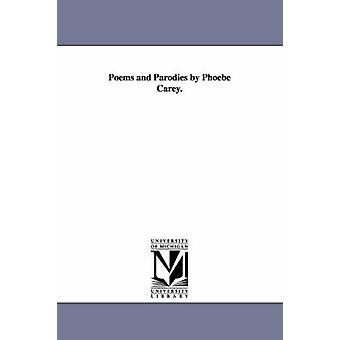 Gedichte und Parodien von Phoebe Carey. von Cary & Phoebe