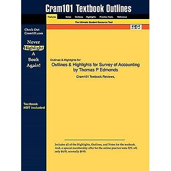 Studyguide for Survey of Accounting by Edmonds Thomas P ISBN 9780073379555 by Cram101 Textbook Reviews