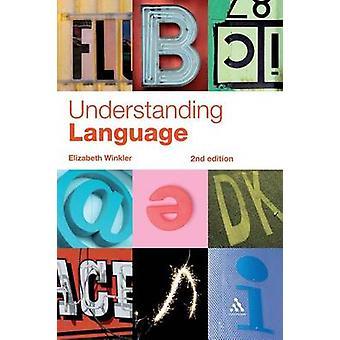 Understanding Language by Winkler & Elizabeth