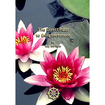 The Direct Path to Enlightenment by del Sole & Ray