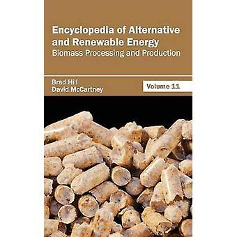Enciclopedia de energía alternativa y renovable volumen 11 procesamiento de biomasa y producción de colina y Brad