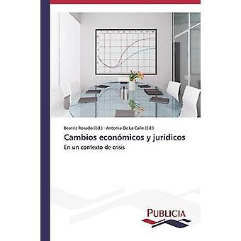 Cambios econmicos y jurdicos by Rosado Beatriz