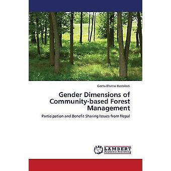 Kön dimensioner av CommunityBased skogsbruk av Bastakoti Geeta Bhatrai