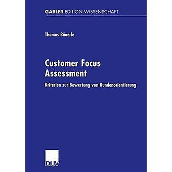Customer Focus Bewertung Kriterien Zur Bewertung von Kundenorientierung von Buerle & Thomas