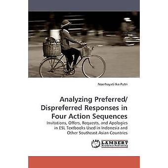 Analyzing Preferred Dispreferred Responses in Four Action Sequences by Putri & Noerhayati Ika
