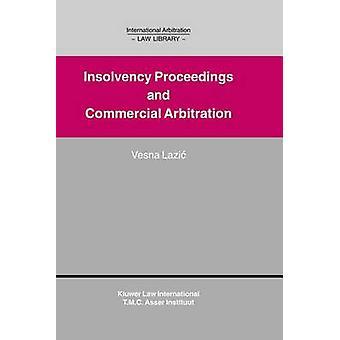 Arbitraje internacional ley biblioteca concursal arbitraje comercial por Lazic y Vesna
