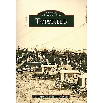 Topsfield by Elizabeth Dinan - Dept of Politics and Int'l Affairs Joh