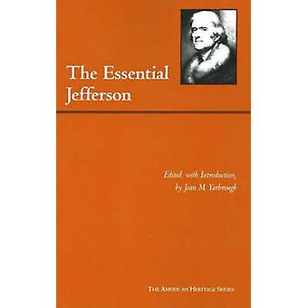 The Essential Jefferson by Thomas Jefferson - Jean M. Yarbrough - 978