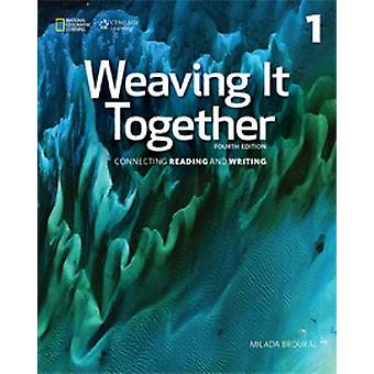 Weaving it Together 1 Student Book (4th) by Broukal Milada - 97813052