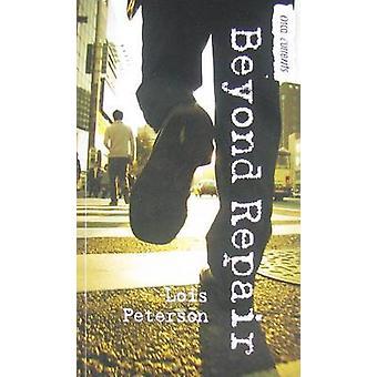 Beyond Repair by Lois Peterson - 9781554698165 Book
