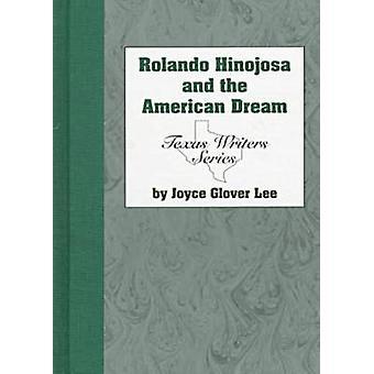 Rolando Hinojosa & American Dream by J. Lee - 9781574410235 Book