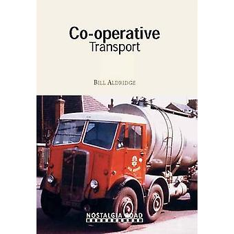 Co-op Transport by Bill Aldridge - 9781908347107 Book