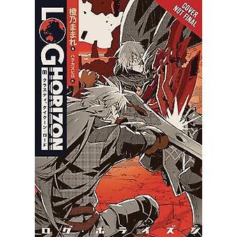 Log Horizon - Vol. 11 (light novel) by Log Horizon - Vol. 11 (light n