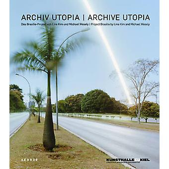 Archive Utopia - The Brasilia Project by Lina Kim - Michael Wesely - 9
