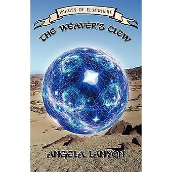 The Weavers Clew by Lanyon & Angela