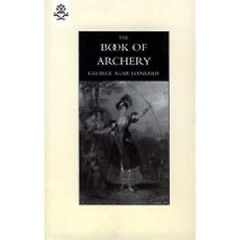 Buch des Bogenschießens 1840 von Hansard & George Agar