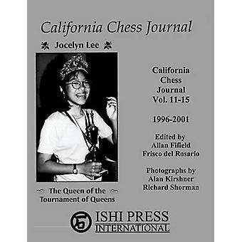 California Chess Journal Vol. 1115 19962001 by Fifield & Allan