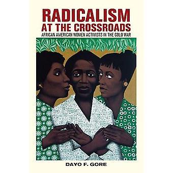 Radicalisme au carrefour - militantes afro-américaine dans le