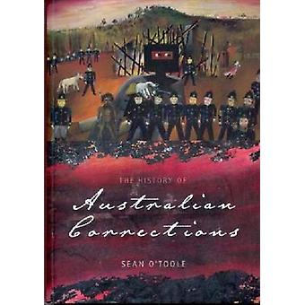 The History of Australian Corrections by Sean O'Toole - 9780868409153