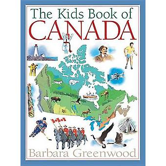 The Kids Book of Canada by Barbara Greenwood - Jock MacRae - 97815545