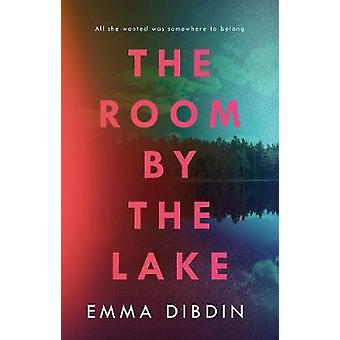 THe Room by the Lake by Emma Dibdin - 9781786694027 Book