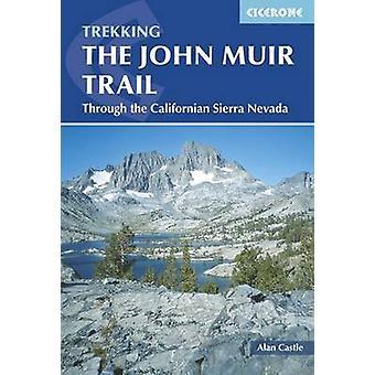 Le John Muir Trail - par le biais de la Sierra Nevada californienne (2ème Revis