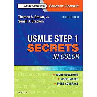 USMLE Step 1 Secrets in Color by Thomas A. Brown - Sonali J. Bracken