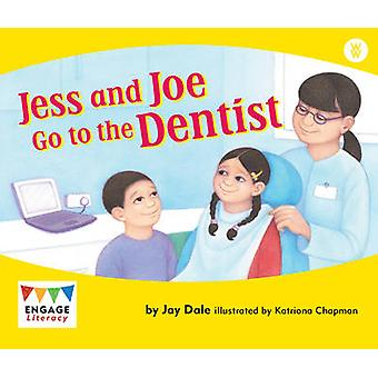 Jess and Joe Go to the Dentist by Jay Dale - 9781406248579 Book