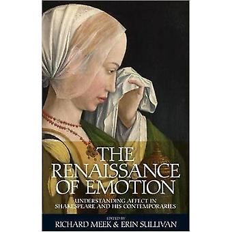 La Renaissance de l'émotion - comprendre effet Shakespeare et H