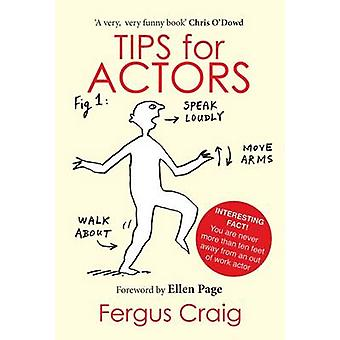 Tips for Actors by Fergus Craig - 9781786820297 Book