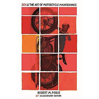 Zen og kunsten at motorcykel vedligeholdelse: 40 års jubilæum Edition