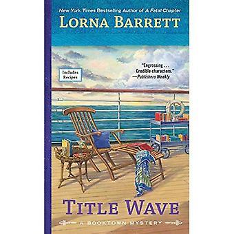 Titlen Wave (Booktown Mystery)