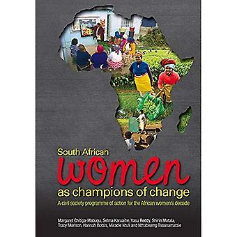 South African Women as Champions of Change: A Civil Society Programme of Action for the African Women's Deacde