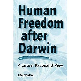 Human Freedom After Darwin: A Critical Rationalist View